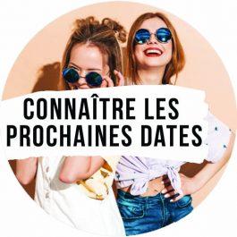 CONNAITRE LES PROCHAINES DATES EN EXCLUSIVITE